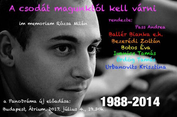 PanoDráma: A csodát magunktól kell várni – Rózsa Milán emlékére
